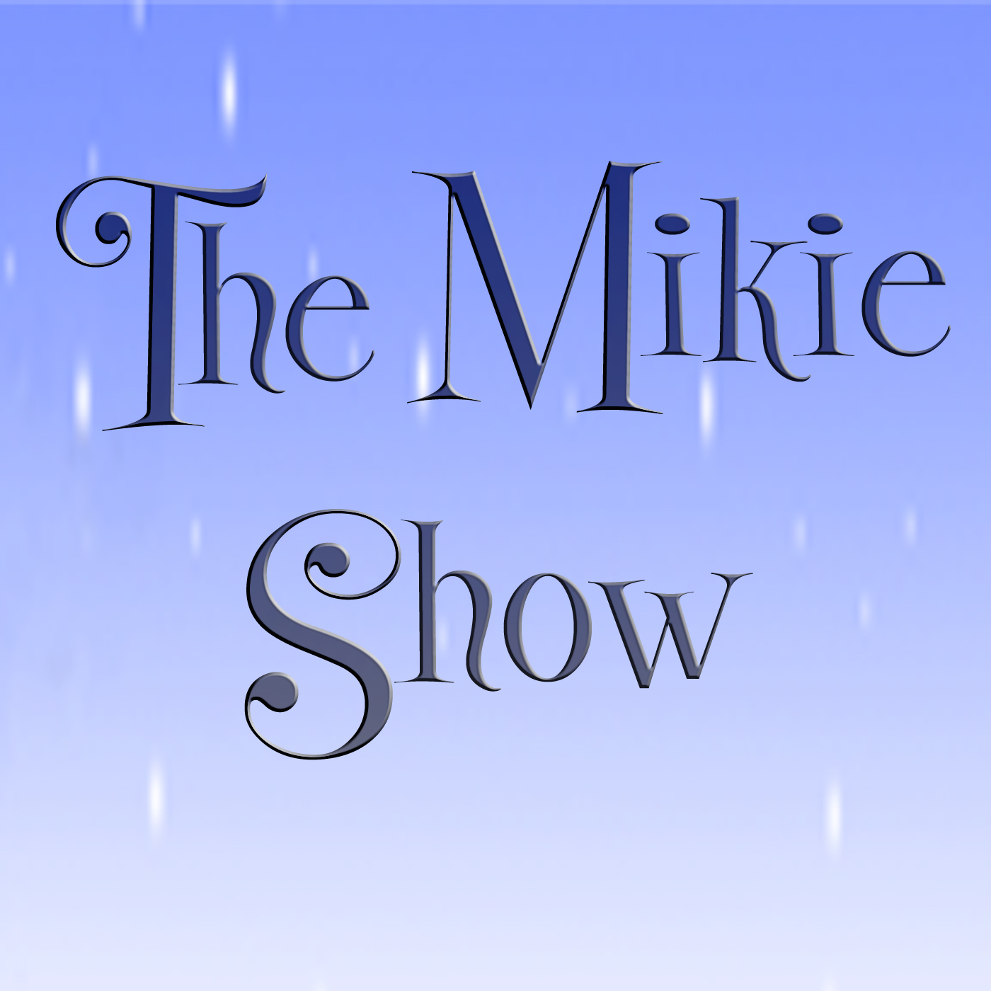 The Mikie Show